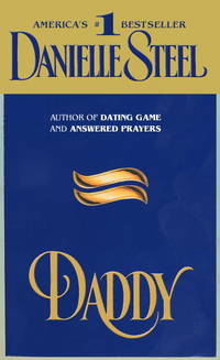 Daddy by  Danielle Steel - Paperback - 11/1/1996 - from BayShore Books LLC (SKU: 0440207622)