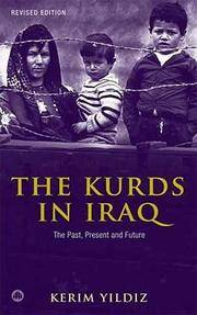 The Kurds in Iraq - Revised Edition: The Past, Present and Future
