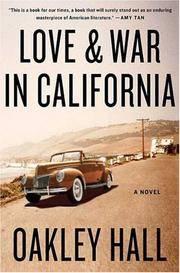 Love and War in California: A Novel