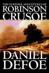 image of The Further Adventures of Robinson Crusoe by Daniel Defoe, Fiction, Classics