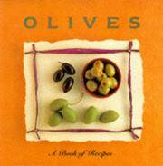 Olives : A Book of Recipes