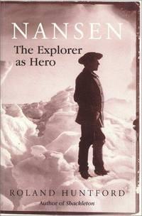 image of Nansen the Explorer As Hero