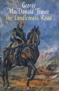 The Candlemass Road by George MacDonald Fraser - First Edition - from afinebookshop (SKU: 064555)