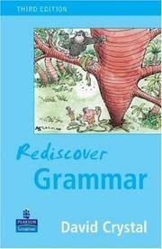 Rediscover Grammar Third edition by Crystal, David