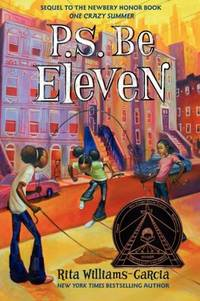 P.S. Be Eleven (Coretta Scott King Award - Author Winner Title(s))