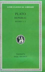 image of Plato: The Republic, Books 1-5 (Loeb Classical Library No. 237) (English, Greek and Ancient Greek Edition)