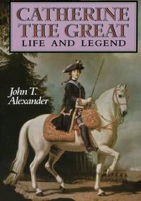 image of Catherine the Great : Life and Legend