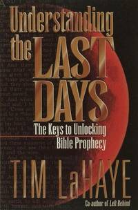 Understanding the Last Days