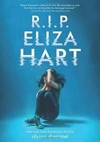 R.I.P. Eliza Hart [Hardcover] Sheinmel, Alyssa