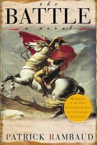 THE BATTLE  : A Novel of  the Battle of Aspern - Essling 1809