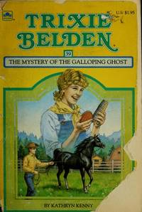 image of Trixie Belden the Mystery of the Galloping Ghost