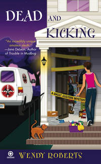 Dead and Kicking (Ghost Dusters Mysteries, No. 3)