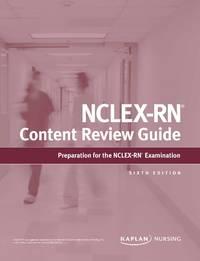 NCLEX-RN Content Review Guide (Kaplan Test Prep)