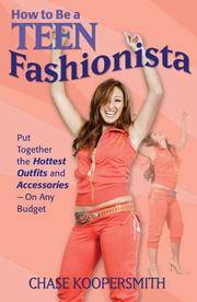 How To Be A Teen Fashionista  Put Together the Hottest Outfits and  Accessories - On Any Budget