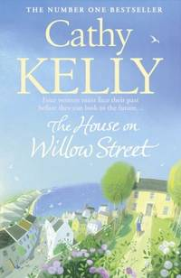 THE HOUSE ON WILLOW STREET : Four women must face their past before they can look to the future -...