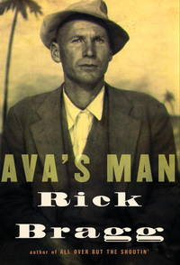 Ava's Man by  Rick Bragg - Signed First Edition - 2001 - from Joe Hagood- Books  and Biblio.co.uk
