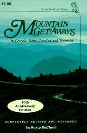 Mountain Get Aways, in Georgia, North Carolina and Tennessee. by  Rusty Hoffland - Paperback - 10th Anniversary Edition - 1994 - from Moody Books, Inc (SKU: ML4/12/166)