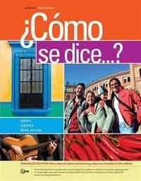 Â¿Como se dice...?, Enhanced (World Languages) by  Francisco  Raquel; Mena-Ayllon - Hardcover - 2014-01-01 - from Universal Textbook (SKU: SKU0041182)