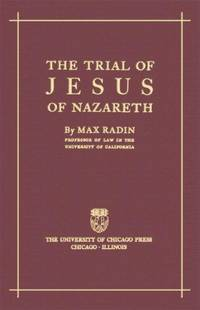 image of The Trial Of Jesus Of Nazareth