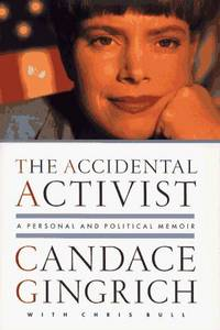 The ACCIDENTAL ACTIVIST: A Personal and Political