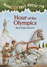 Magic Tree House #16: Hour of the Olympics (A Stepping Stone Book(TM))