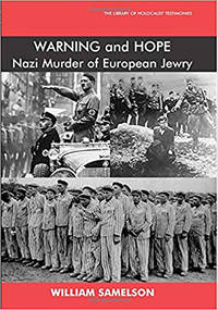 Warning and Hope  The Nazi Murder of European Jewry  )