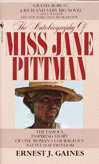 The Autobiography Of Miss Jane Pittman (Turtleback School & Library Binding Edition)