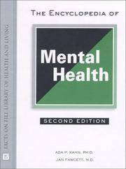 FACTS ON FILE LIBRARY OF HEALTH AND LIVING- THE ENCYCLOPEDIA OF MENTAL HEALTH