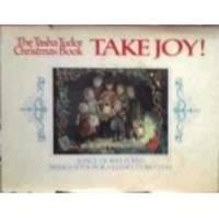 Take Joy! The Tasha Tudor Christmas Book