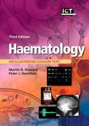 HAEMATOLOGY: AN ILLUSTRATED COLOUR TEXT, 3E