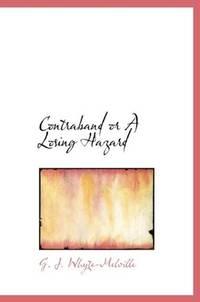 Contraband or A Losing Hazard