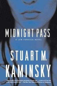 MIDNIGHT PASS: A Lew Fonesca Mystery