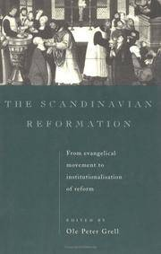 The Scandinavian Reformation from evangelical movement to institutionalisation of reform