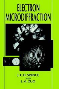 Electron Microdiffraction by J.M. Zuo; J.C.H. Spence - Hardcover - 1992-12-31 - from Ergodebooks and Biblio.com