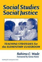 Social Studies for Social Justice: Teaching Strategies for the Elementary Classroom (Teaching for...