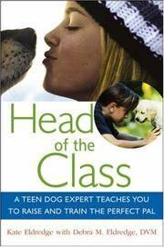 HEAD OF THE CLASS: A Teen Dog Expert Teaches Y...