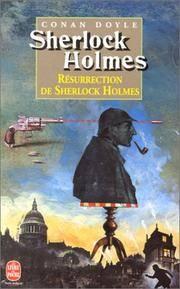 RESURRECTION DE SHERLOCK HOLMES
