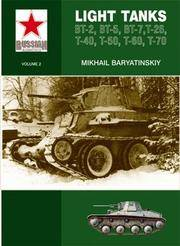 RUSSIAN ARMOUR VOL.2, LIGHT TANKS T-27, T-38, BT, T-26, T-40, T-50, T-60, T-70