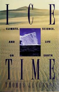 Ice Time: Climate, Science, and Life on Earth