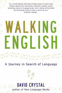 Walking English : a journey in search of language