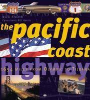 Pacific Coast Highway: 2,066 Miles from Olympia to Tijuana (Purple Book) Freeth, Nick