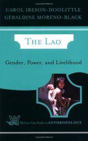 The Lao: Gender, Power, and Livelihood (Westview Case Studies in Anthropology)