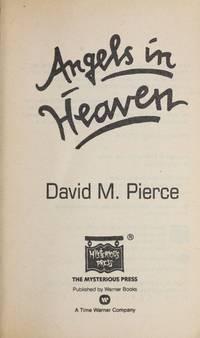 Angels in Heaven: A Vic Daniels Mystery Novel.