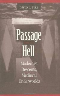Passage through Hell: Modernist Descents, Medieval Underworlds