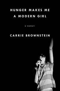 Hunger Makes Me a Modern Girl: A Memoir