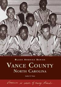 Vance County North Carolina. Black America Series.