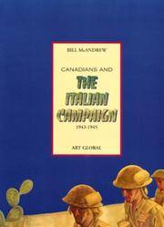CANADIANS AND THE ITALIAN CAMPAIGN 1943-1945