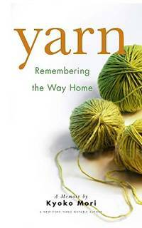 Yarn  (remembering the Way home)