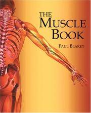 THE MUSCLE BOOK (PB 2011) (O)