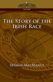 image of The Story of the Irish Race (Cosimo Classics History)